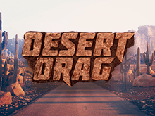 Драг-Рейсинг В Пустыне